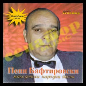 Pepi Baftirovski – Makedonski Narodni Pesni – Audio Album 2001 – Senator Music Bitola