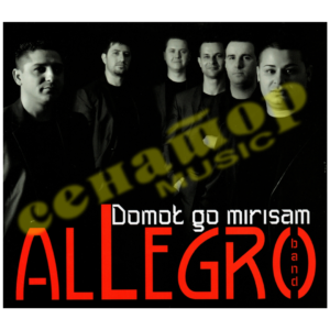 Allegro Band – Domot go mirisam – Audio Album 2012 – Senator Music Bitola