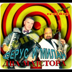 Ferus Mustafov KING i Milan Zavkov – Dva majstora – Audio Album 2006 – Senator Music Bitola