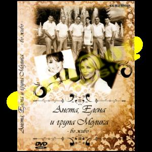 Aneta, Elena i grupa Molika in Live – DVD Album 2010 – Senator Music Bitola