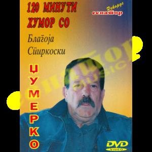 Blagoja Spirkoski Dzhumerko – 120 minuti humor – DVD Album 2006 – Senator Music Bitola